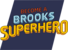 Brooks Superhuman Accademy