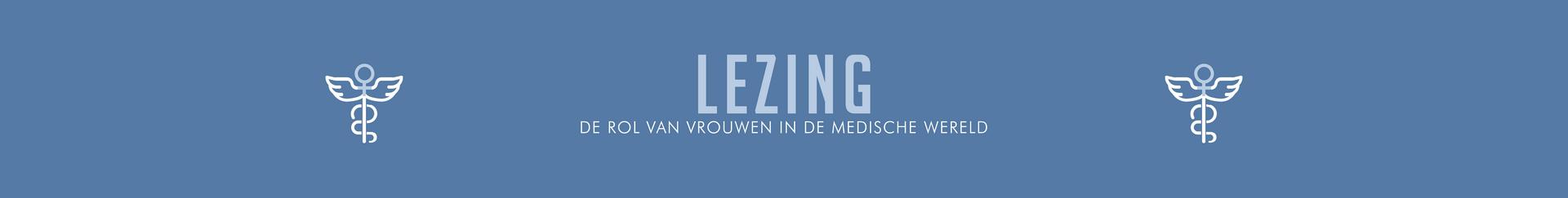 Lezing: De rol van vrouwen in de medische wereld