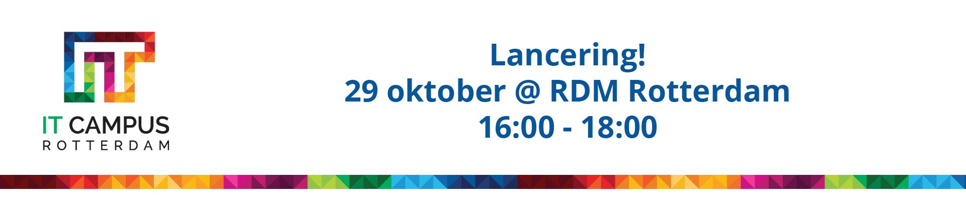 Lancering IT Campus Rotterdam
