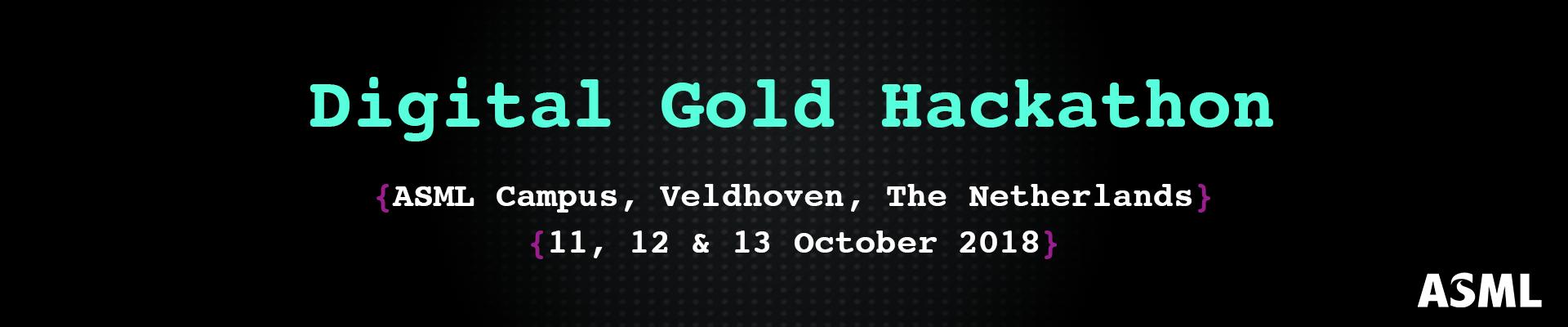 ASML Digital Gold Hackathon 2018