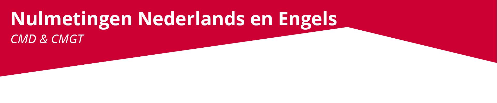 Nulmetingen Nederlands en Engels