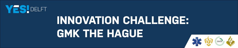 Innovation challenge: GMK The Hague
