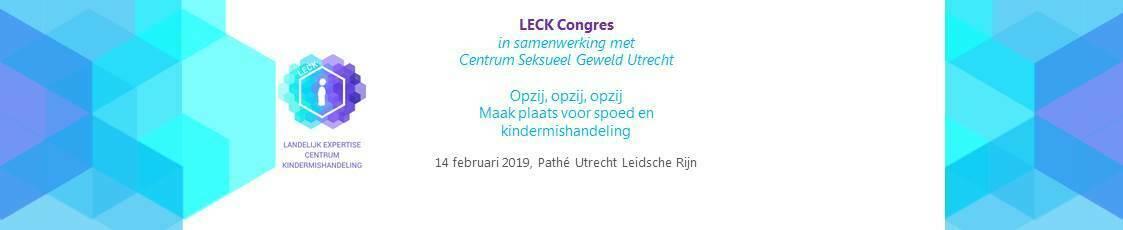 LECK congres 2019, Opzij, opzij, opzij. Maak plaats voor spoed en kindermishandeling