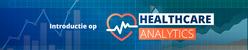 Healthcare analytics | 11 maart 2019