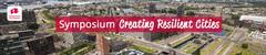 Symposium Creating Resilient Cities