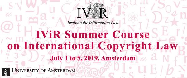 IViR Summer Course on International Copyright Law