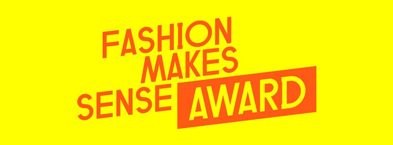 Fashion Makes Sense Award 2019