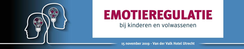 Emotieregulatie bij kinderen en volwassenen   15 november 2019