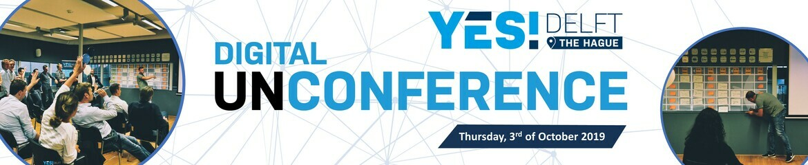 YES!Delft The Hague Digital UNCONFERENCE