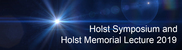 Holst Symposium and Holst Memorial Lecture 2019