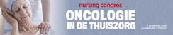 Nursing congres Oncologie in de thuiszorg   7 februari 2020