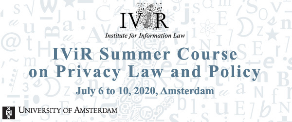 IViR Summer Course on Privacy Law and Policy 2020