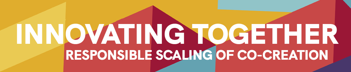 Innovating Together: Responsible Scaling of Co-creation