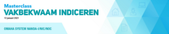Masterclass Vakbekwaam Indiceren | 13 januari 2021