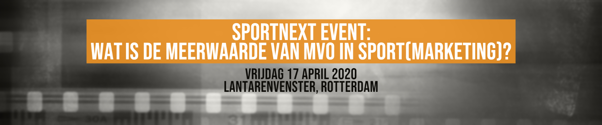 SPORTNEXT Event: Wat is de meerwaarde van MVO in sport(marketing)?