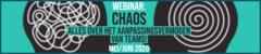Webinar: Chaos - alles over het aanpassingsvermogen van teams!