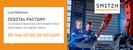 SMITZH Webinar: Digital Factory