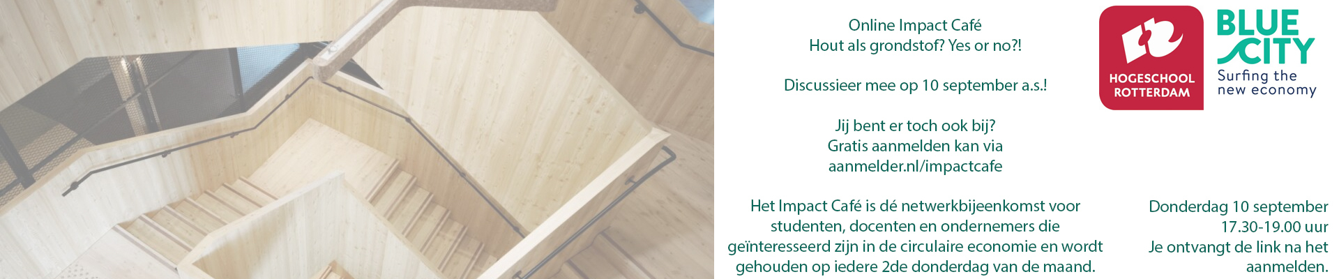 Impact Café 10 september: Hout als grondstof? Yes or no?!