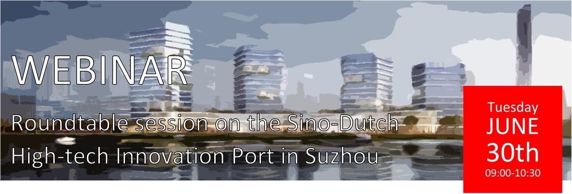 Webinar Sino-Dutch High-tech Innovation Port in Suzhou