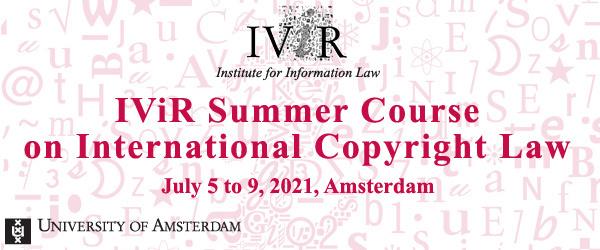 IViR Summer Course on International Copyright Law 2021