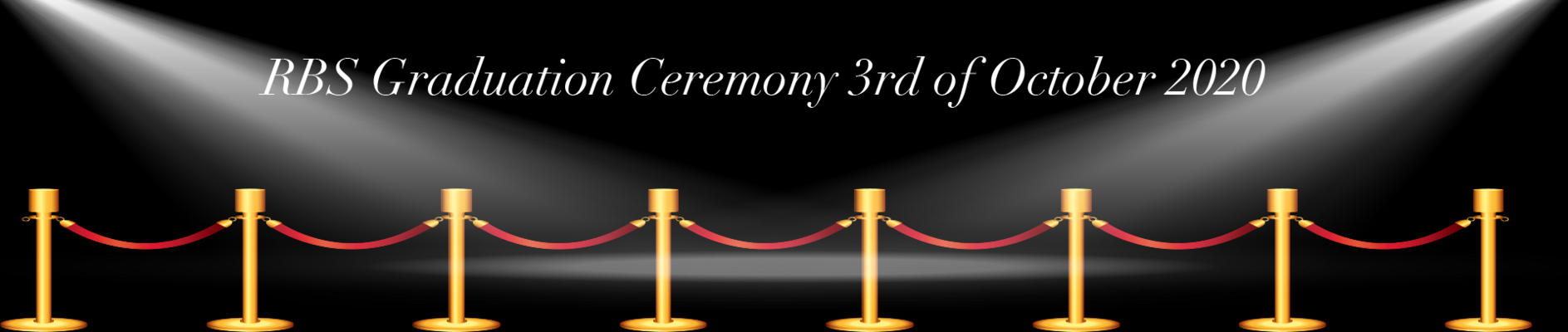 """Graduation Ceremony 3 October 2020 """"The Walk of Fame"""""""