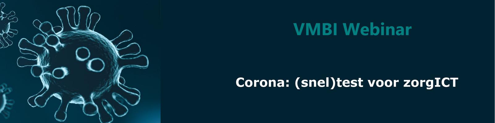 VMBI Webinar | Corona: (snel)test voor zorgICT