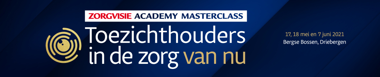 Masterclass Toezichthouders in de zorg van nu | 17,18 mei en 7 juni 2021