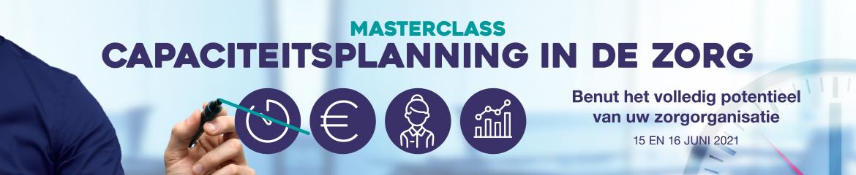 Masterclass Capaciteitsplanning in de zorg | 15 & 16 juni 2021