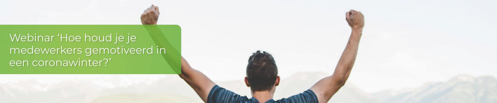 Webinar 'Hoe houd je je medewerkers gemotiveerd in een coronawinter'