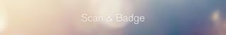 Scan & badge 2021