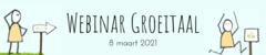 Webinar Groeitaal - 8 maart 2021