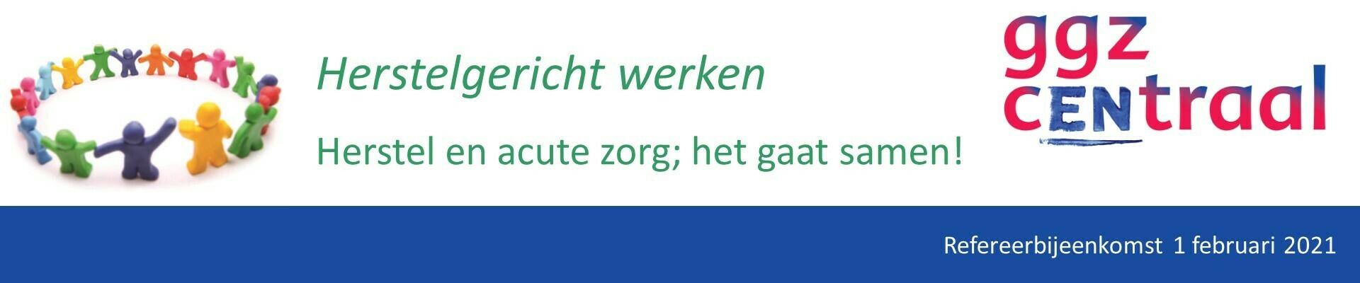 Refereerbijeenkomst 'Herstelgericht werken'