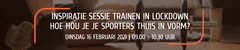 Inspiratie Sessie Trainen in lockdown: hoe hou je je sporters thuis in vorm?