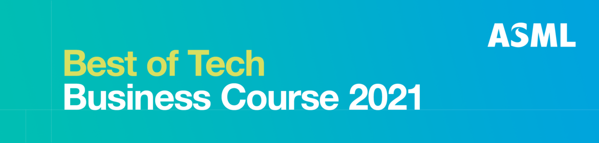 ASML Best of Tech Business Course 2021