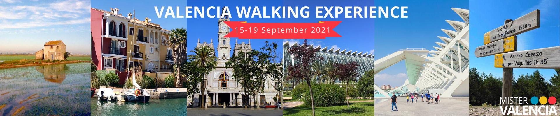Valencia Walking Experience Sept 2021
