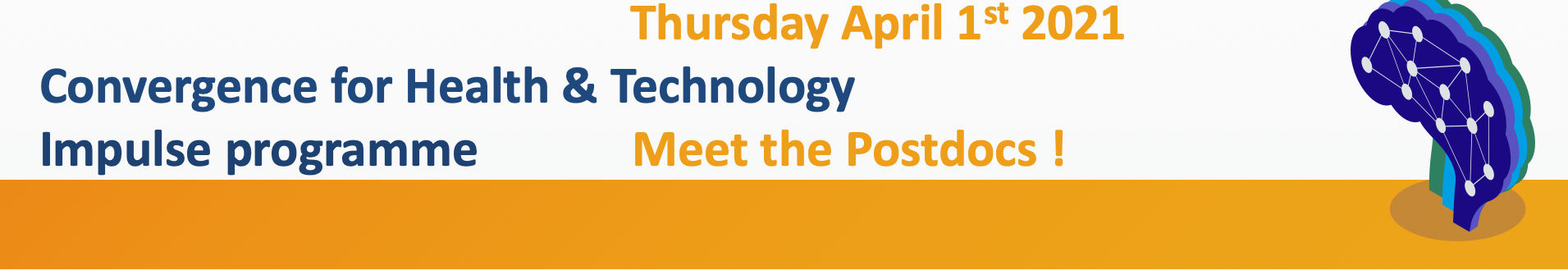 Meet the Postdocs | Convergence for Health & Technology
