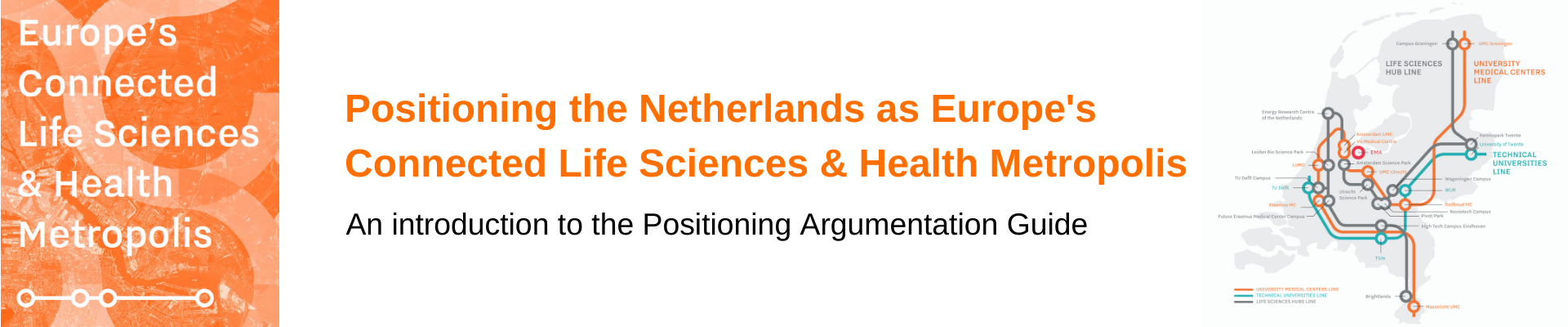 Positioning the Netherlands as Europe's Connected Life Sciences and Health Metropolis
