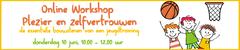 Online Workshop Plezier en zelfvertrouwen: de essentiële bouwstenen van een jeugdtraining