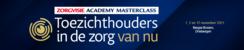 Masterclass Toezichthouders in de zorg van nu | 1,2 en 15 november 2021
