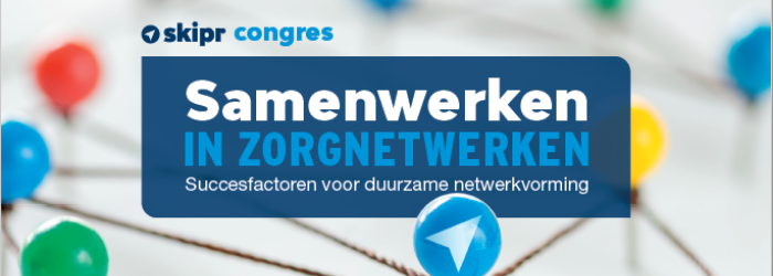 Samenwerken in zorgnetwerken | 14 & 15 december 2021