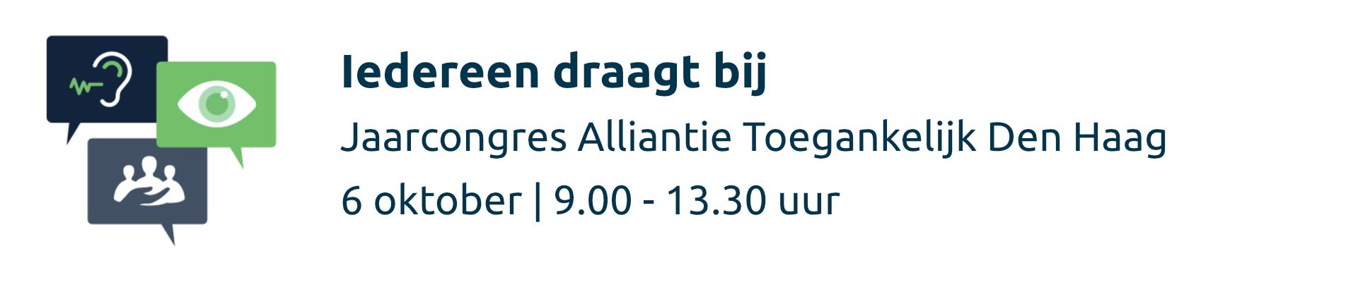 Jaarcongres Alliantie Toegankelijk Den Haag: Iedereen draagt bij