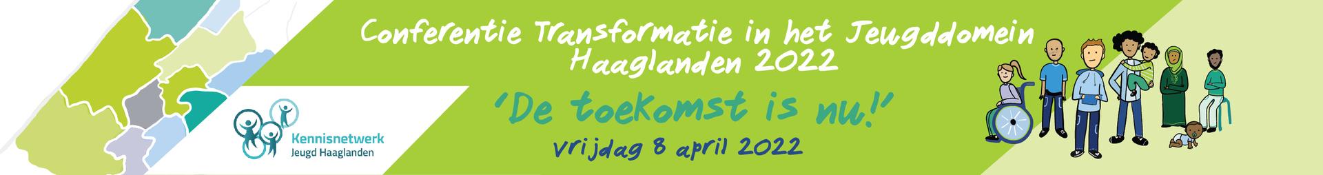 Regionale conferentie Transformatie in het jeugddomein 'De toekomst begint nu!'