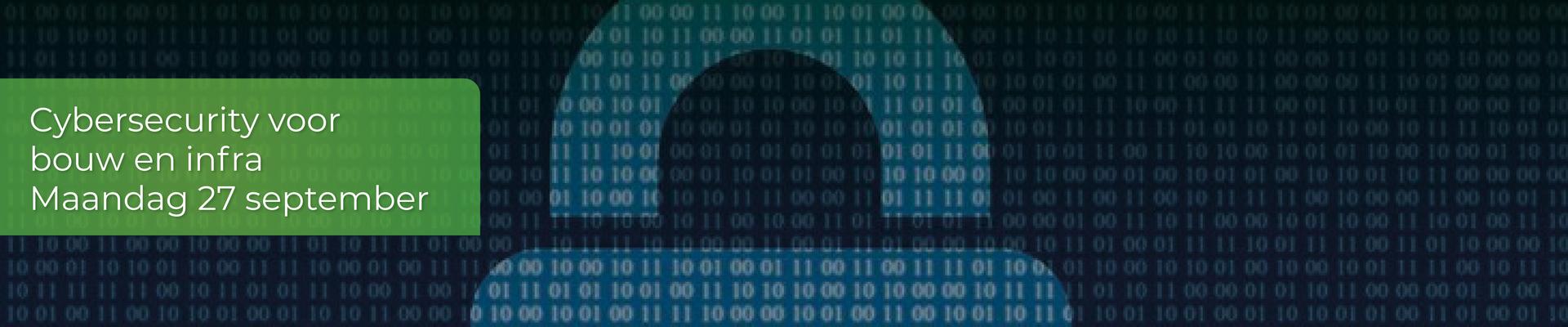 Cybersecurity voor bouw en infra