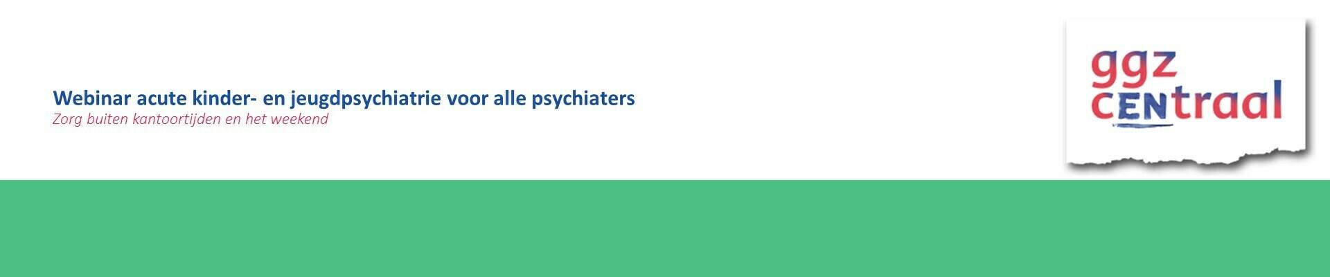Webinar acute kinder- en jeugdpsychiatrie
