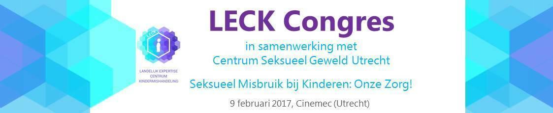 Congres - Landelijk Expertise Centrum Kindermishandeling. Seksueel Misbruik bij Kinderen, Onze Zorg! In samenwerking met het Centrum Seksueel Geweld Utrecht.